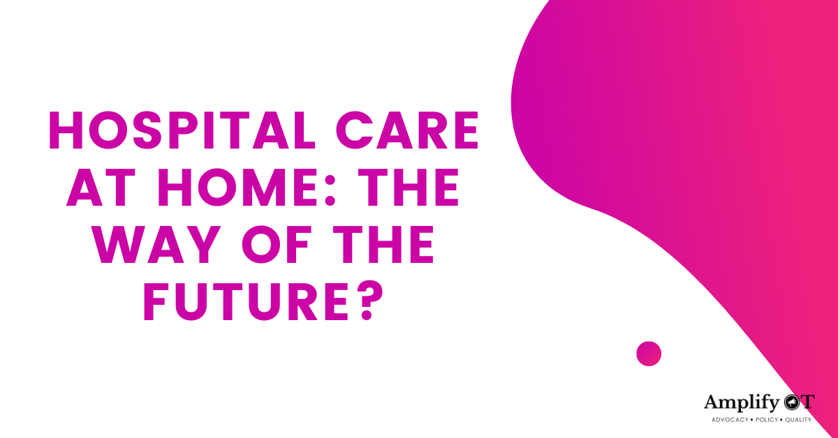 Hospital Care at Home: The Way of the Future Header