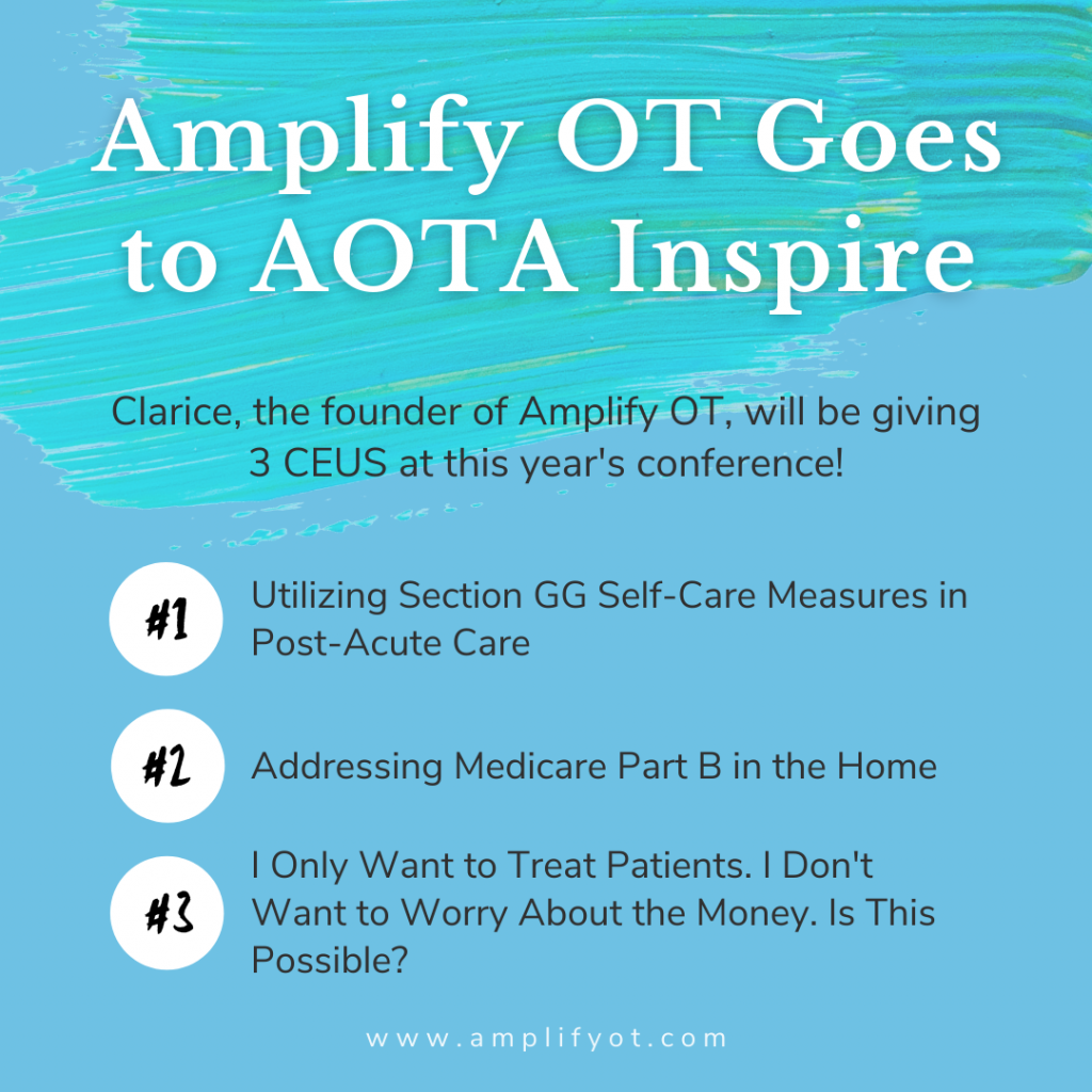 Image with blue background and green paint splash reading Amplify OT Goes to AOTA inspire listing Amplify OT's AOTA Inspire Sessions