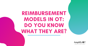 Blog Heading: Reimbursement models in OT: Do you know what they are? two shapes with ombre containing purple and blues