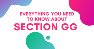 Everything You Need To Know About Section GG